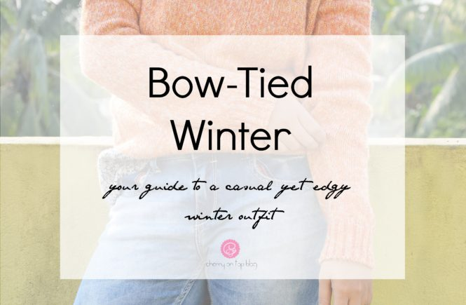 Casual and Edgy Winter Outfit ft. Indian Bow Tie Company| Cherry On Top