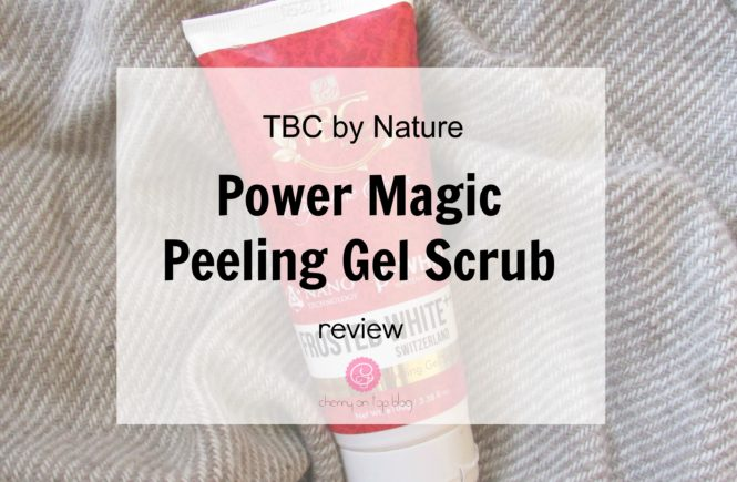 TBC by Nature Power Magic Peeling Gel Scrub Review | Cherry On Top