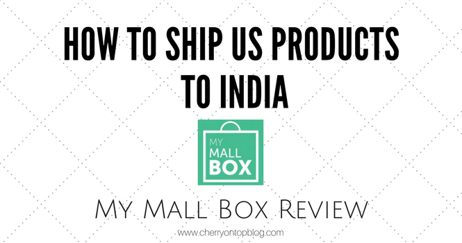 How to Get US Products Shipped to India | My Mall Box Review