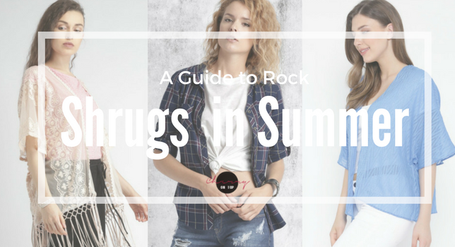 Shrugs for Summers | A Summer Fashion Guide | Cherry On Top