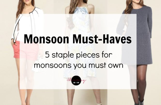 f967206d03561 Summer is bidding goodbye and Monsoon is right around the corner. At this  juncture, I thought I should prepare my Monsoon Fashion Wishlist.