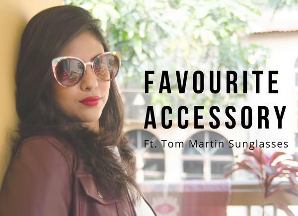 New Favourite Accessory Ft. Tom Martin Sunglasses