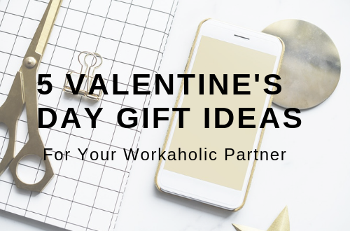 Best Valentine's Day Gift Ideas for Your Workaholic Partner | Cherry On Top
