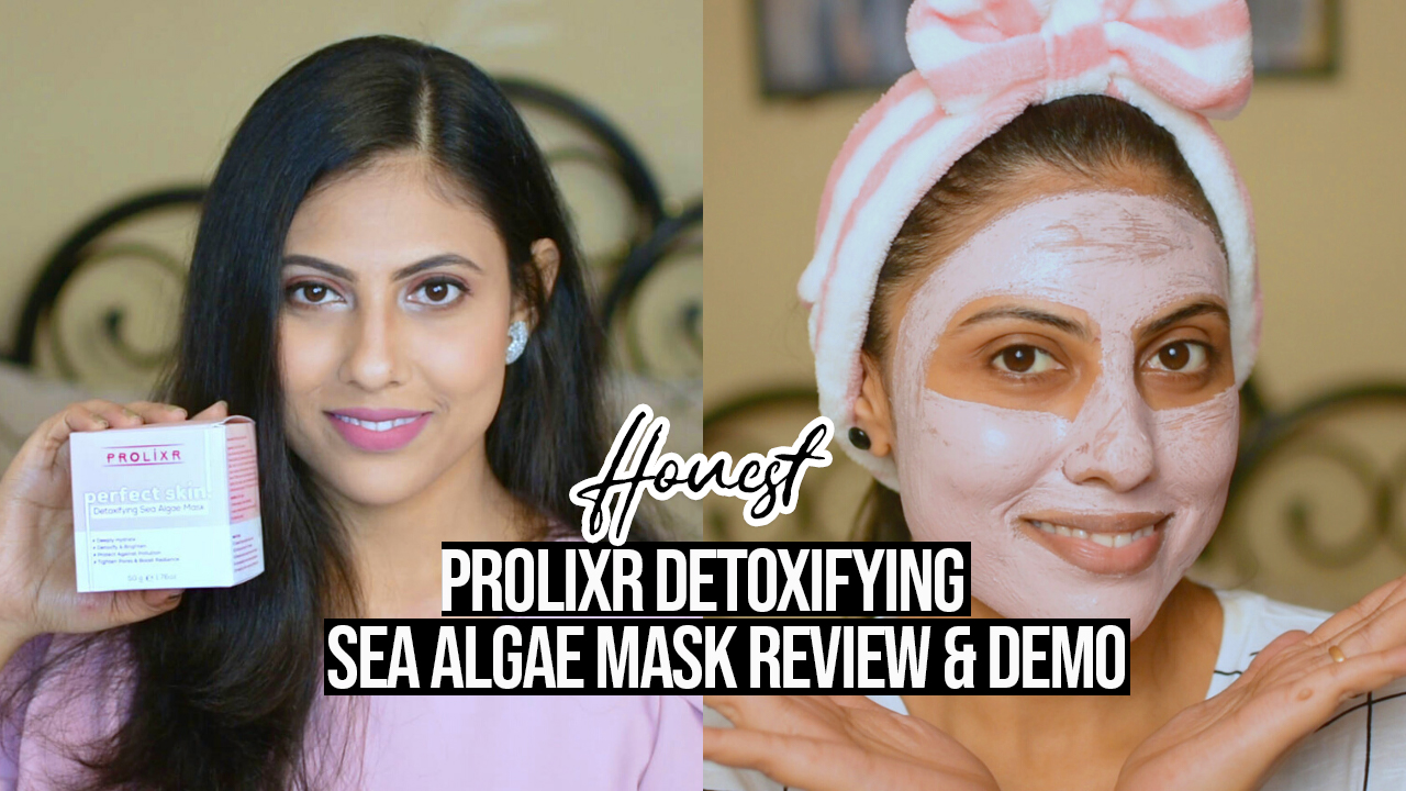 Prolixr Detoxifying Sea Algae Mask Honest Review + Demo | Cherry On Top