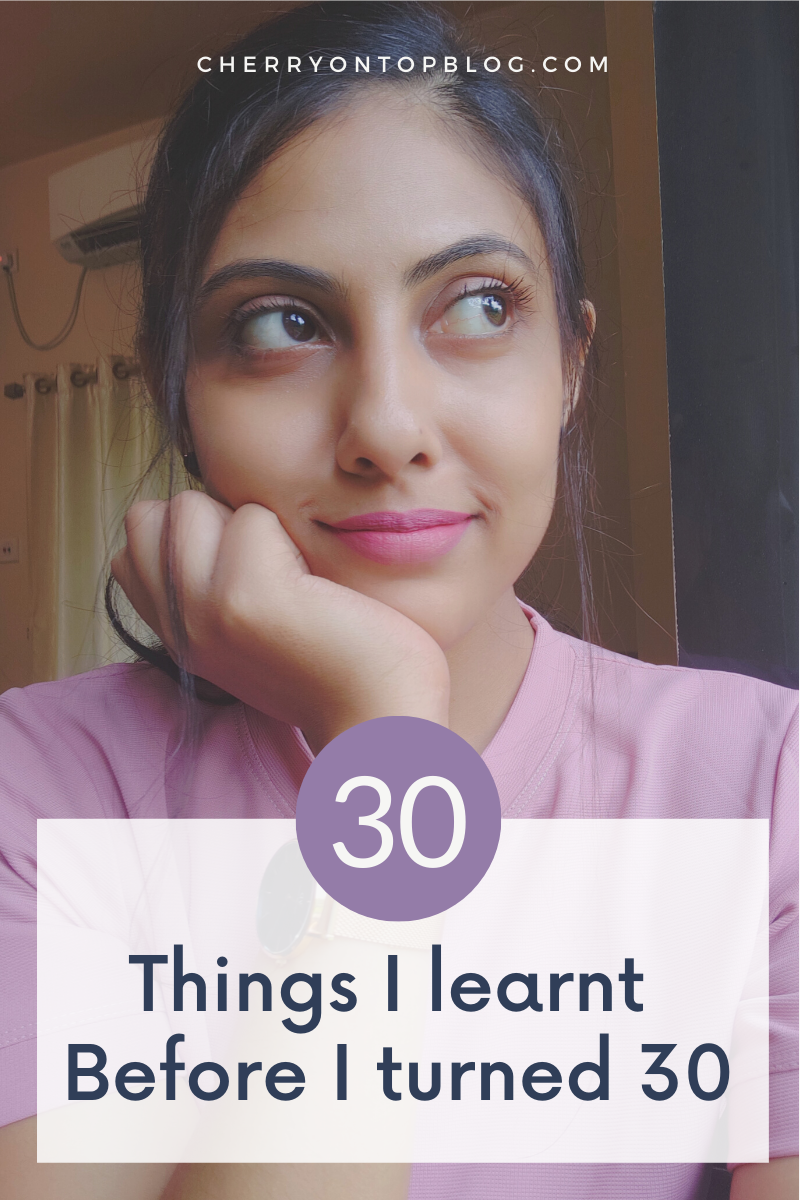 30 Things I Learnt Before I Turned 30